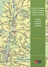 El IER lanza la publicación 'Planos de toponimia actual e histórica y nomenclátor del Alto Oja' 1