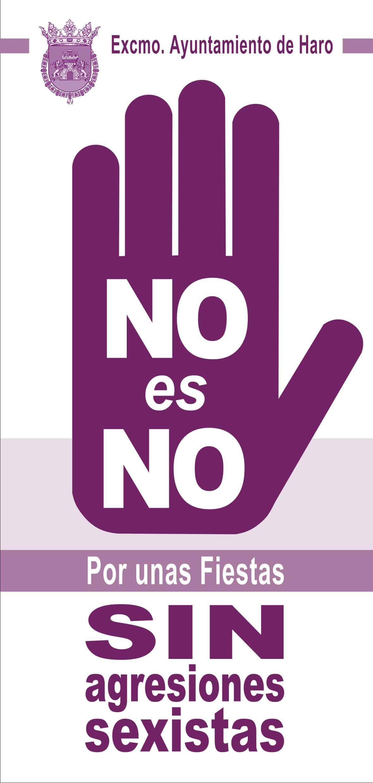 'No es No', la campaña del Ayuntamiento de Haro por unas fiestas sin agresiones sexistas 1