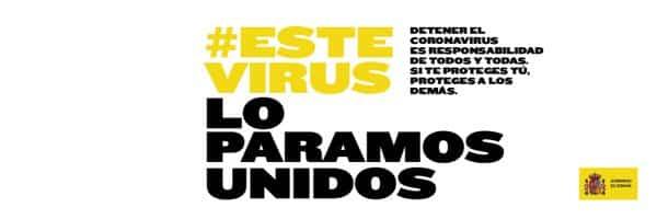 #EsteVirusLoParamosUnidos, la campaña del Gobierno de España para aunar el esfuerzo de todo el país 1