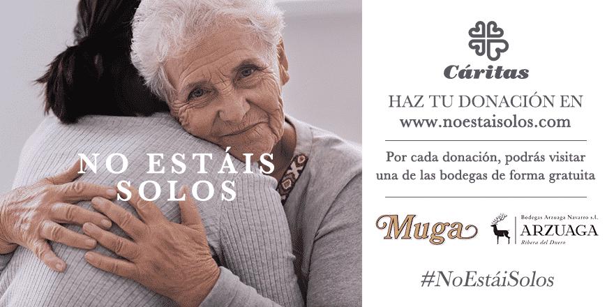 Muga y Arzuaga lanzan la campaña 'No estáis solos' para apoyar a Cáritas ante el coronavirus 1